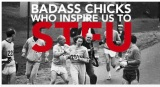 {Badass Chicks Who Inspire Us to STFU}